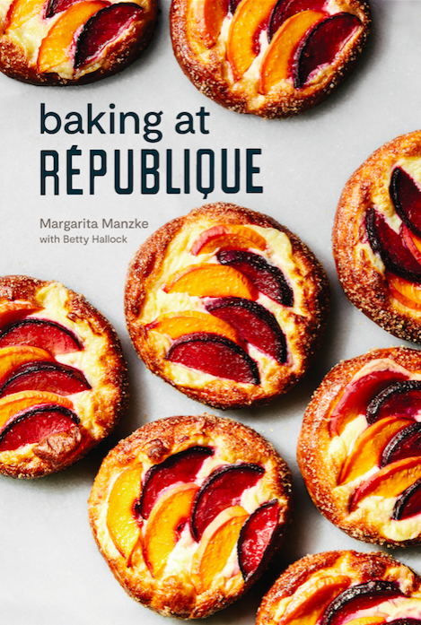Baking at Republique | Cookbook